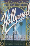 The Guide To Hollywood & Beverly Hills - Charles Lockwood