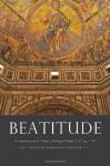 Beatitude: A Commentary on St. Thomas' Theological Summa, Ia IIae, qq. 1-54 - Reginald Garrigou-Lagrange, Patrick Cummins