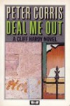 Deal Me Out - Peter Corris