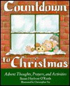 Countdown to Christmas: Advent Thoughts, Prayers, and Activities - Susan Heyboer O'Keefe