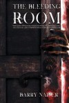 The Bleeding Room - Barry Napier