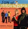 Son of Stitch 'n Bitch - Debbie Stoller, Adrienne Yan, Anna Wolf