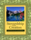 Stewardship and the Creation: LDS Perspectives on the Environment - George B. Handley, Terry B. Ball, Steven L. Peck