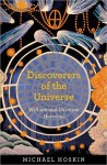Discoverers of the Universe: William and Caroline Herschel - Michael Hoskin