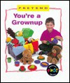 You're a Grown Up - Karen Bryant-Mole