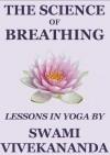 The Science of Breathing - Swami Vivekananda