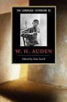 The Cambridge Companion to W. H. Auden (Cambridge Companions to Literature) - Stan Smith