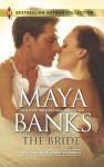 The Bride - Maya Banks, Carol Marinelli