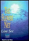 The Flower Net - Lisa See, Liza Ross