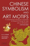 Chinese Symbolism and Art Motifs - Charles Williams