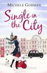 Single in the City - Michele Gorman