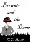 Brownie and the Dame - C.L. Bevill