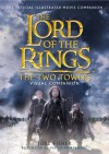 The Lord Of The Rings: The Two Towers - Visual Companion - Jude Fisher, Viggo Mortensen