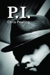 P.I - Chris Powling