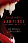 Vampires in Their Own Words: An Anthology of Vampire Voices - Michelle Belanger, Kris Steaveson, Jodi Lee, Camille Thomas
