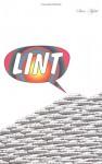 Lint - Steve Aylett