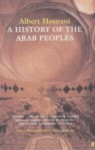 A History of the Arab peoples - Albert Hourani