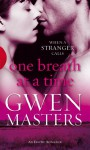 One Breath at a Time - Gwen Masters