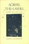 Across the Layers: Poems Old and New - Albert Goldbarth