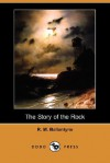 The Story of the Rock - R.M. Ballantyne