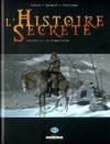 L'histoire Secrète, Tome 10: La Pierre Noire - Jean-Pierre Pécau