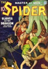 The Spider, Master of Men! #32: Slaves of the Dragon - Grant Stockbridge, Norvell W. Page