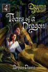 Tears of a Dragon - Bryan Davis