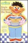 Ernie Follows His Nose (Shaped Board Book, 2) - Constance Allen