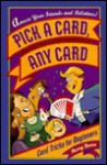 Pick a Card, Any Card: Card Tricks for Beginners - Harry Baron