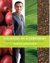 Discovery Of A Continent: Foods, Flavors, And Inspirations From Africa - Marcus Samuelsson