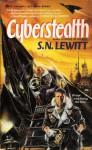 Cyberstealth - S.N. Lewitt