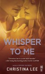 Whisper to Me - Christina Lee