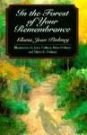 In the Forest of Your Remembrance - Gloria Pinkney, Myles C. Pinkney, Jerry Pinkney, Brian Pinkney