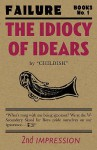 The Idiocy of Idears - Billy Childish