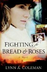 Fighting for Bread and Roses - Lynn A. Coleman