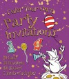 Color Your Own Party Invitations - David Antram