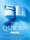 The Qur'an: A Biography (MP3 Book) - Bruce B. Lawrence, Michael Prichard