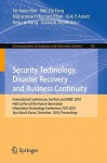 Security Technology, Disaster Recovery And Business Continuity: International Conferences, Sec Tech And Drbc 2010, Held As Part Of The Future Generation ... In Computer And Information Science) - Wai-Chi Fang, Muhammad Khurram Khan, Kirk P. Arnett, Heau-jo Kang, Dominik Slezak