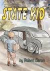 State Kid - Robert Baron