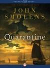 Quarantine: A Novel - John Smolens