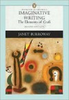 Imaginative Writing 2nd (second) edition Text Only - Janet Burroway