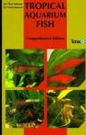 Tropical Aquarium Fish - Chris Andrews, Ulrich Baensch