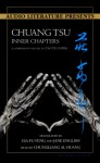 Chuang Tsu: Inner Chapters: A Companion to Tao Te Ching - Chungliang Al Huang, Gia-Fu Feng, Jane English