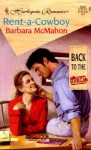 Rent-a-Cowboy - Barbara McMahon