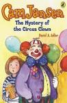 Cam Jansen #7 Mystery of the Circus Clown - David A. Adler, Susanna Natti