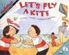 Let's Fly a Kite - Stuart J. Murphy, Brian Floca
