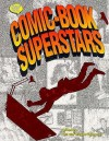 Comic-Book Superstars - Don Thompson, Maggie Thompson