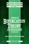 Topics in Bifurcation Theory and Applications (2nd Edition) - Gerard Iooss, Moritz Adelmeyer
