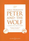 Peter and the Wolf: A Musical Tale for Children - Sergei Prokofiev