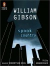 Spook Country (MP3 Book) - Robertson Dean, William Gibson